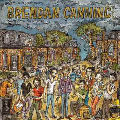 Something For All Of Us - Brendan Canning