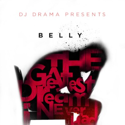 The Greatest Dream I Never Had - Belly