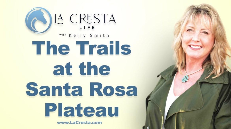 The Trails at the Santa Rosa Plateau