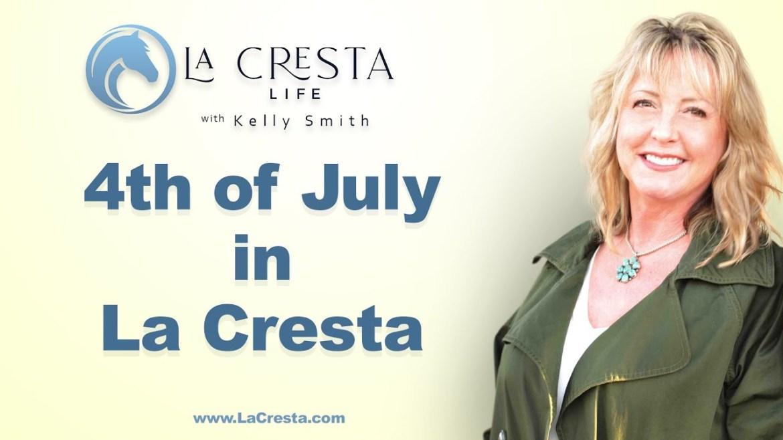 4th of July in La Cresta