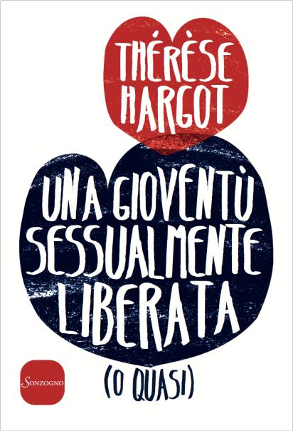Thérèse Hargot, Una gioventù sessualmente liberata (o quasi), copertina italiana