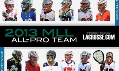 2013 MLL All-Pro Team presented by LACROSSE.COM announced