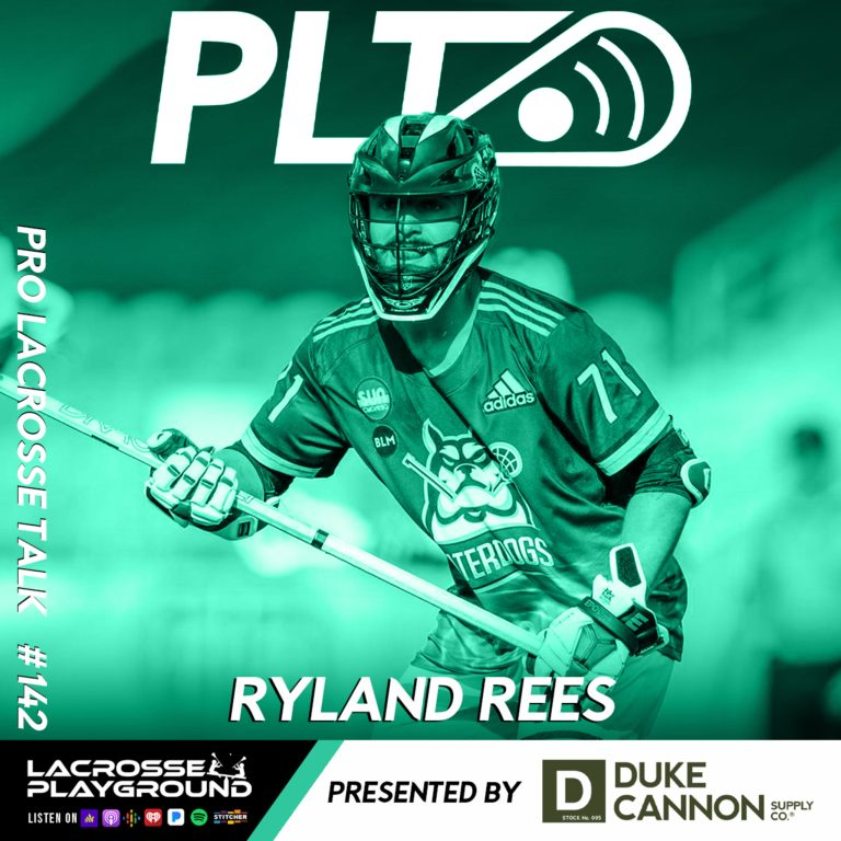 Ryland Rees: Chasing the Pro Lacrosse Dream with the Rochester Knighthawks and Waterdogs LC (Pro Lacrosse Talk Podcast #142)