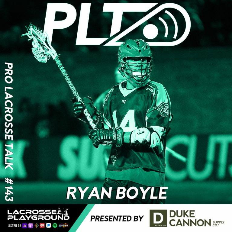 Ryan Boyle: Winning Four MLL Championships and Recapping the 2021 PLL College Draft (Pro Lacrosse Talk Podcast #143)