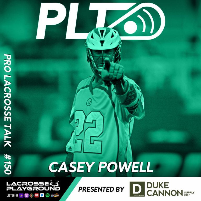 Casey Powell: Being Inducted into the NLL Hall of Fame, MLL Memories and Thoughts on PLL Week 1 (Pro Lacrosse Talk Podcast #150)