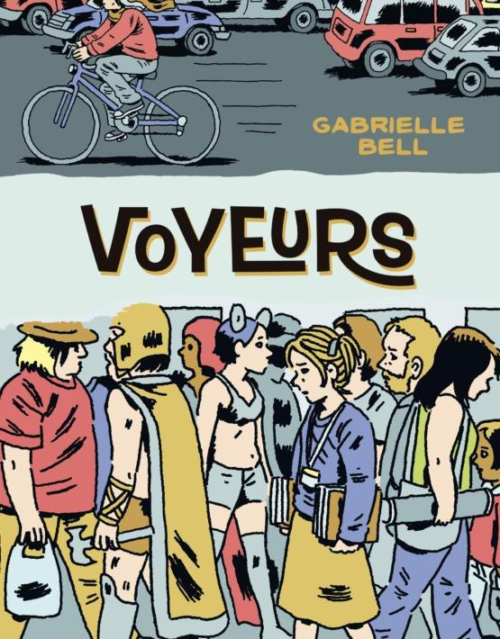 Gabrielle Bell -- Voyeurs -- la Cúpula