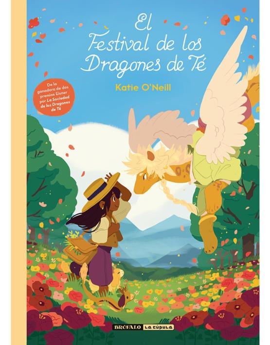 """El festival de los dragones de té"", de Katie O'Neill. Cúpula editorial."