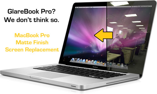Worlds First Matte Replacement LCD Screen for MacBook Pro