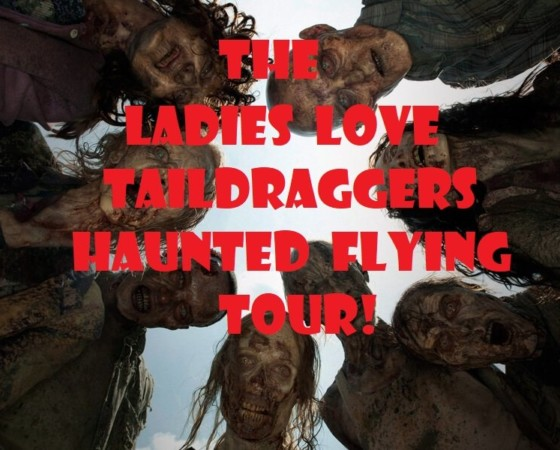 """The LadiesLoveTaildraggers """"Haunted Flying Tour"""" Itinerary & Registration"""