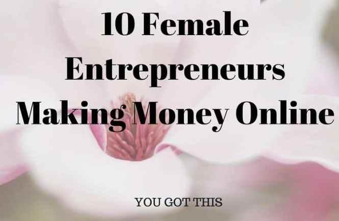 10-female-entrepreneurs-making-money-online1