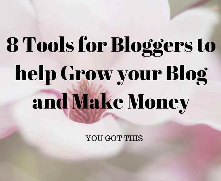 8 tools for bloggers to help grow your blog and make money - Practical tips to make money from gardening ...