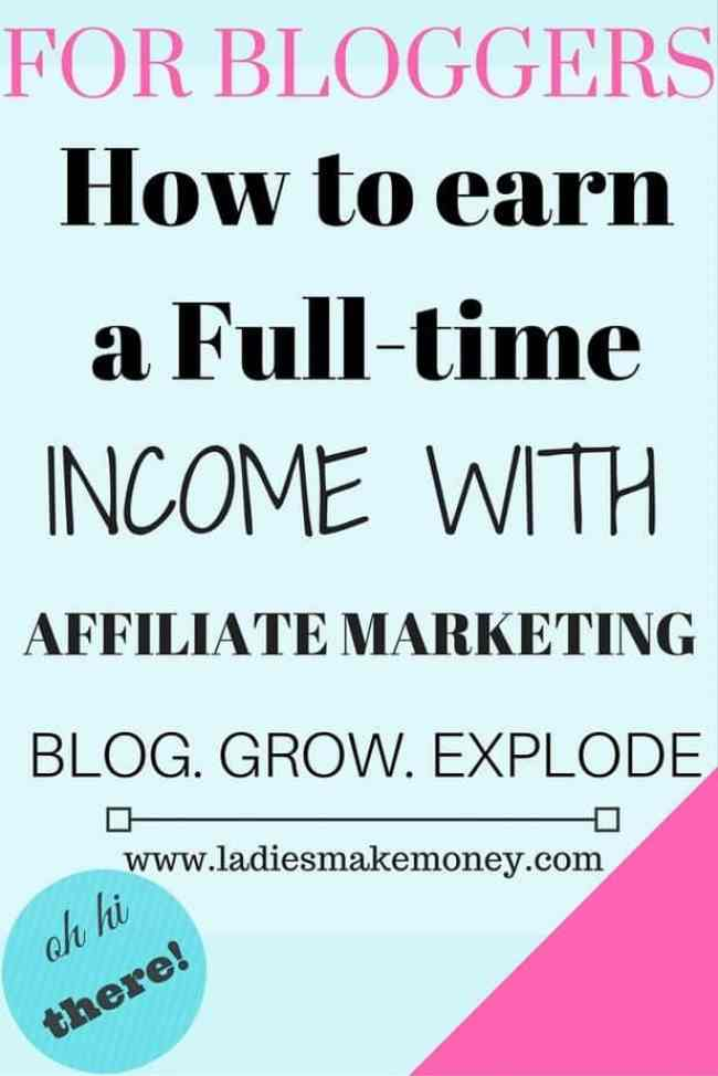How to earn a full-time income with affiliate marketing