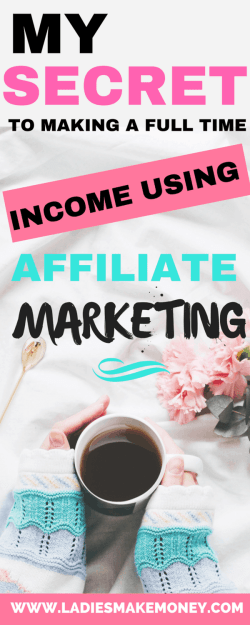 How to make a full time income blogging using Affiliate marketing. Make money blogging for beginners using Affiliate Marketing. How to make money blogging fast and easy. Here are great ideas to make money working from home. How to make passive income on your blog using Affiliate marketing. Making money online for bloggers. Beginners tip on how to make money with your blog using Affiliate Marketing. High paying Affiliate marketing programs. Affiliate marketing programs for bloggers. #affiliatemarketing #makingmoney #ladiesmakemoneyonline