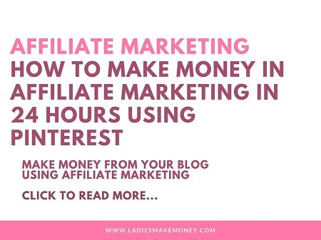 How to make money in affiliate marketing in 24 hours using Pinterest