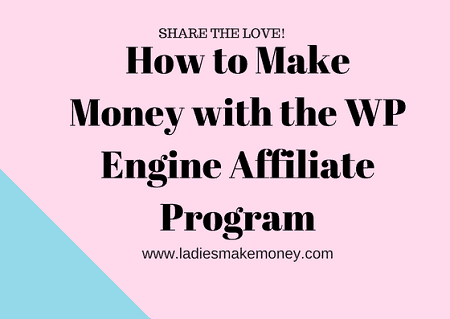 w to Make Money with the WP Engine Affiliate Program