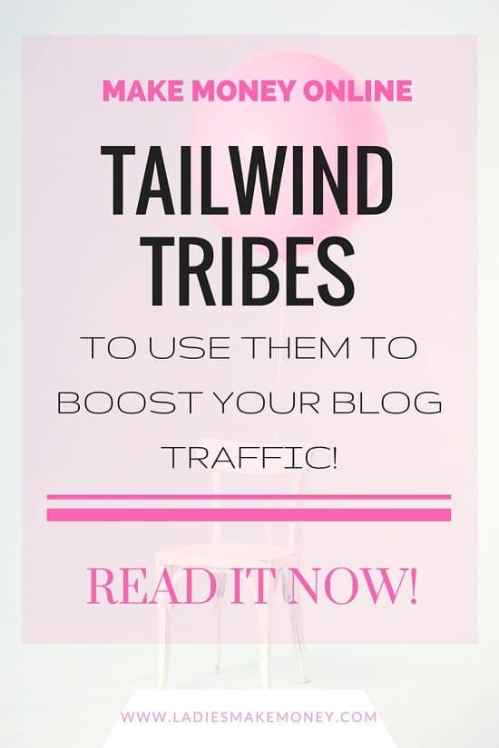 How to use Pinterest- Tailwind Tribes to boost your blog Traffic