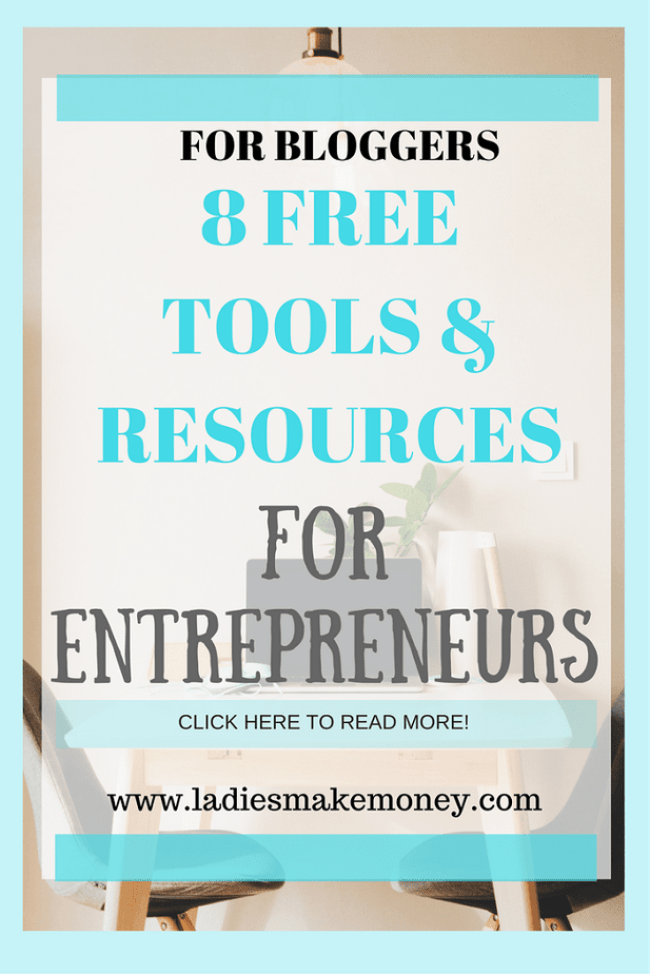8 free tools and resources for bloggers and entrepreneurs