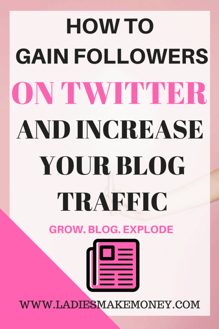 How to gain followers on twitter and increase your blog traffic