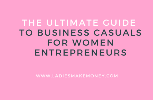 The Ultimate Guide to Business Casuals for Women Entrepreneurs