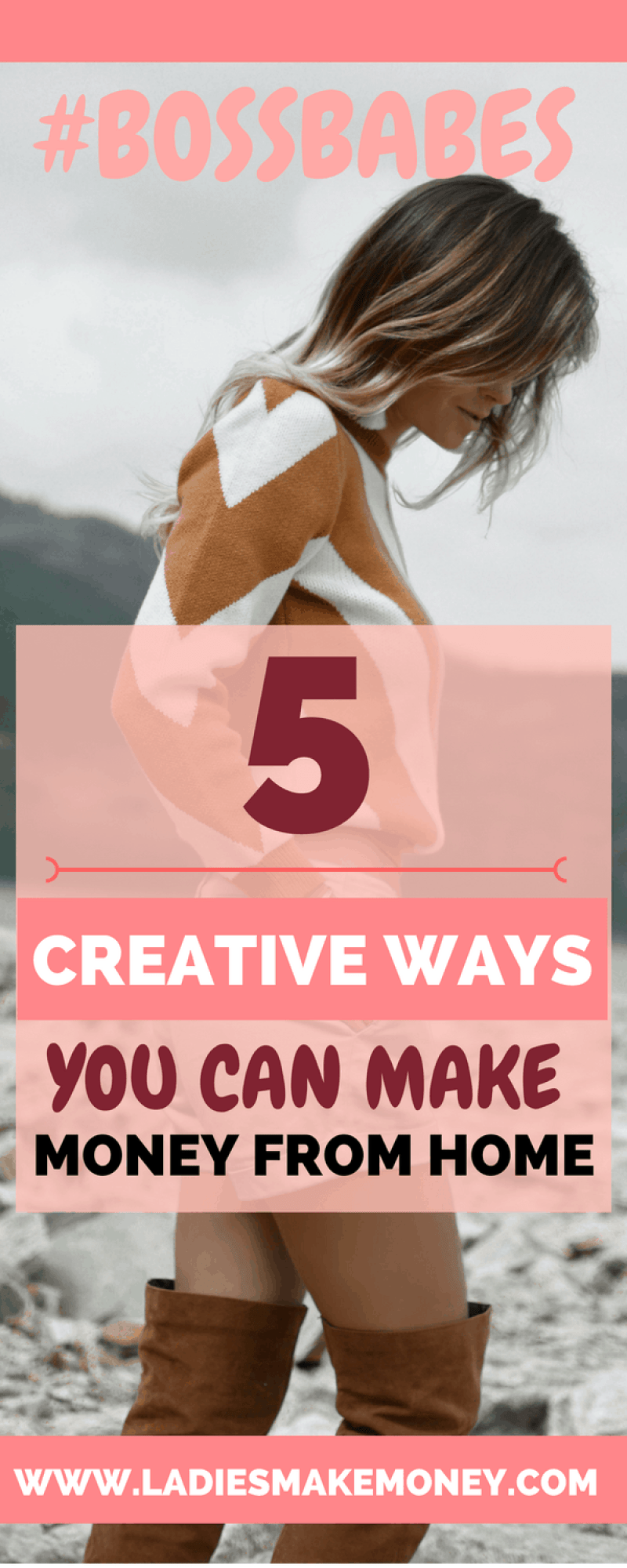 #BossBabe- 5 Creative Ways You Can Make Money From Home