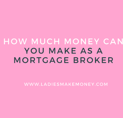 How Much Money Can You Make as a Mortgage Broker. How to become a mortgage broker. How to get started as mortgage broker. Becoming a mortgage broker. How to work from home and make money. Stay at home moms making money. How to make money online. How to make money on the side. Become a mortgage broker and make money from home. #makemoneyonline #sahm