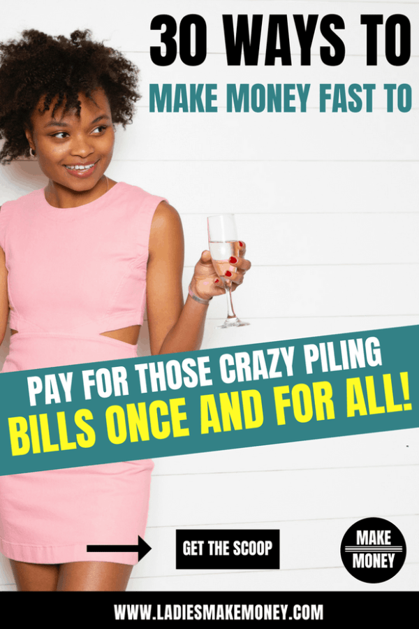 We have compiled a list of over 30 Ways to Make Money Fast to Pay for those Crazy Piling Bills. If you are in need of some side hustle ideas to make money fast from home be sure to check out this list. best ways to make money fast today. You can earn upwards of $100, in a day or less, with these proven ways to make extra money submitted by our fans. Get started today! #makemoney #sidehustle