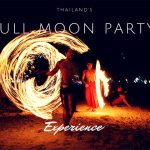 Thailand – the Full Moon Party experience