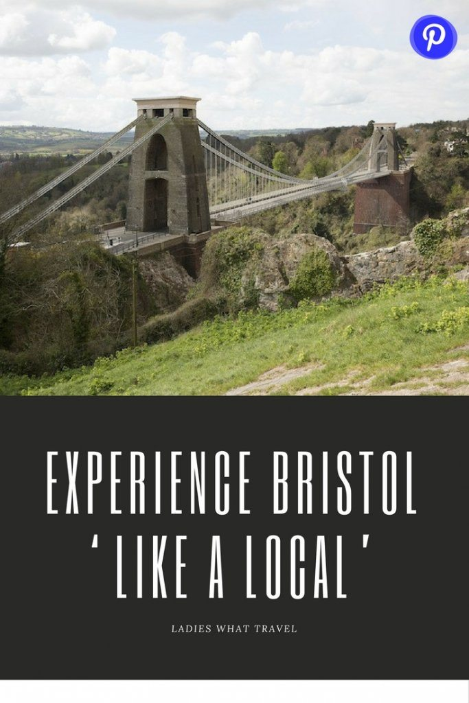 Experience Bristol Like a Local | Ladies What Travel