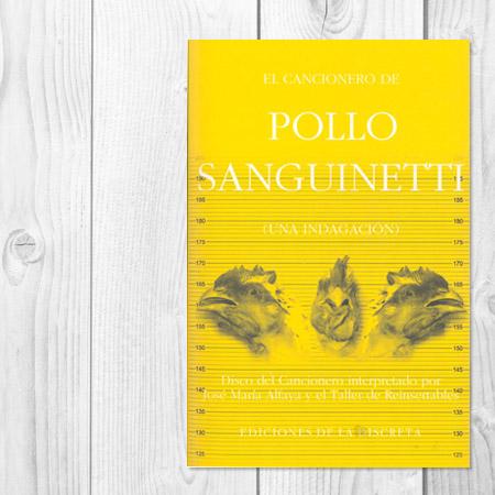 El cancionero de Pollo Sanguinetti