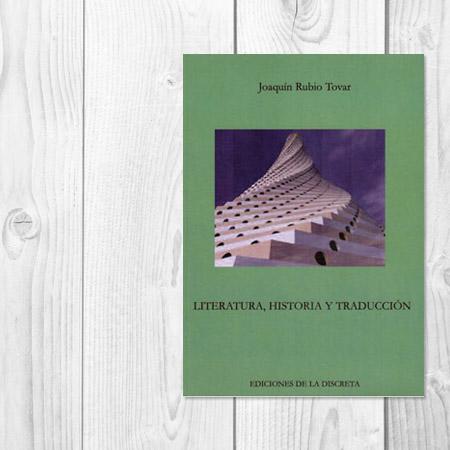 Literatura, historia y traducción