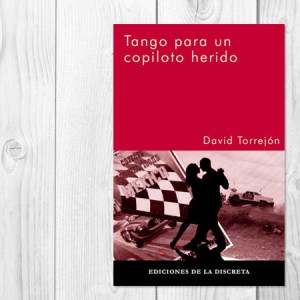 Tango para un copiloto herido