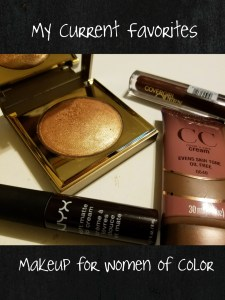 Current Makeup Favorites - (Great for Women of Color)