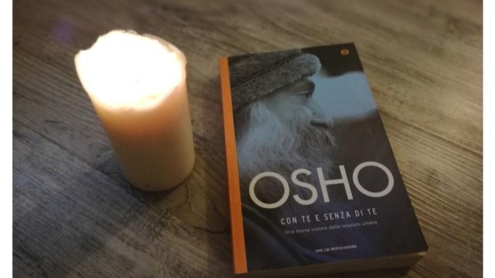 Con te e senza di te di Osho