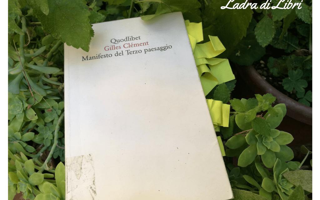 Manifesto del Terzo Paesaggio di Gilles Clément