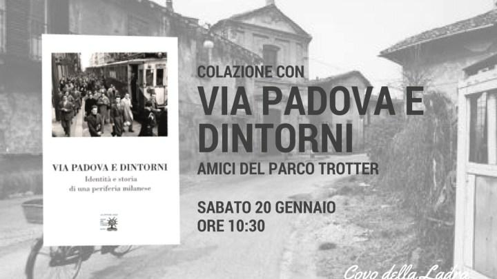 Presentazione di Via Padova e dintorni – Amici del Parco Trotter