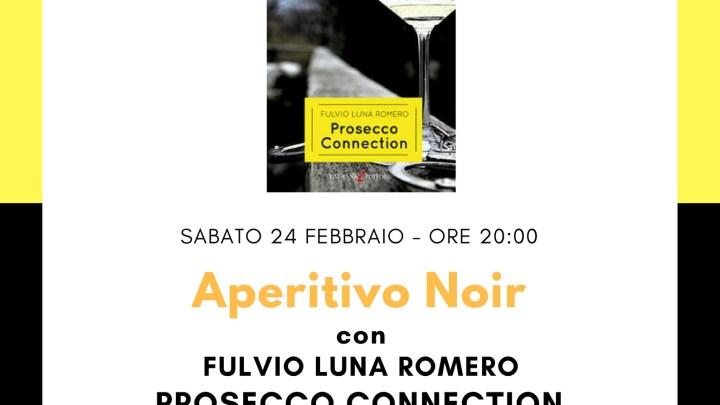 Sabato 24 febbraio, l'aperitivo si fa in libreria con Prosecco Connnection