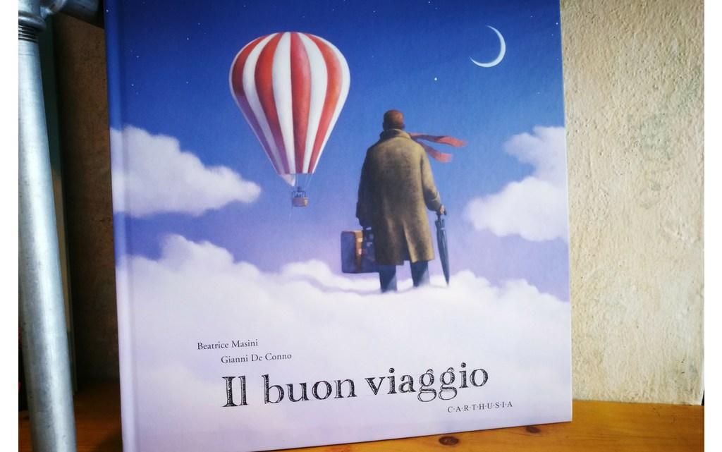 Il buon viaggio di Beatrice Masini e Gianni de Conno