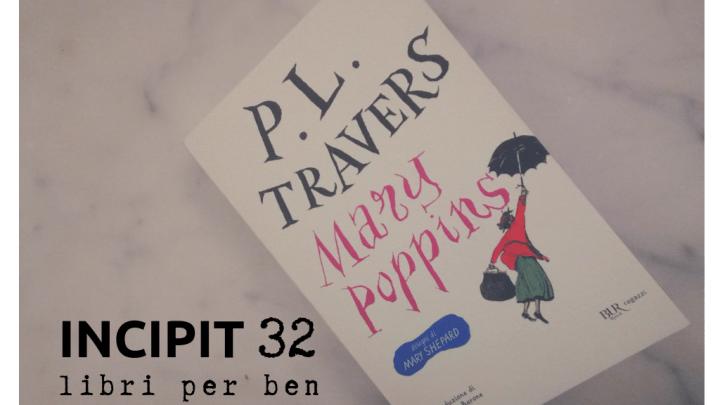 INCIPIT32: Mary Poppins di P. L. Travers