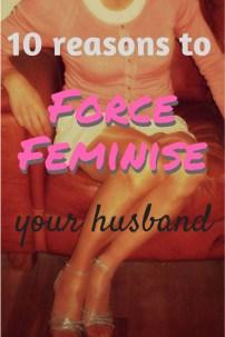 feminise your husband