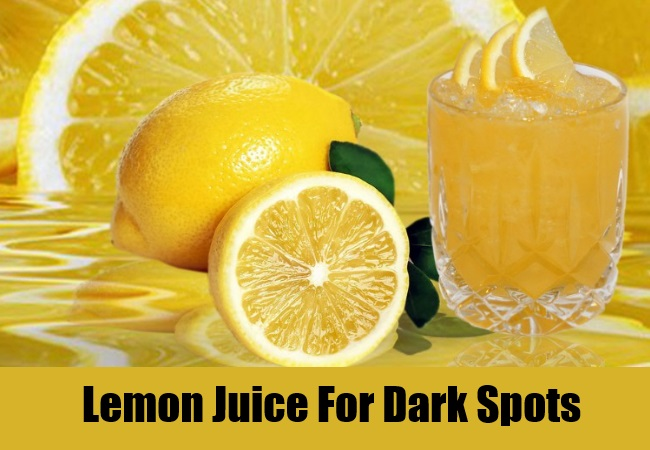 Lemon Juice For Dark Spots