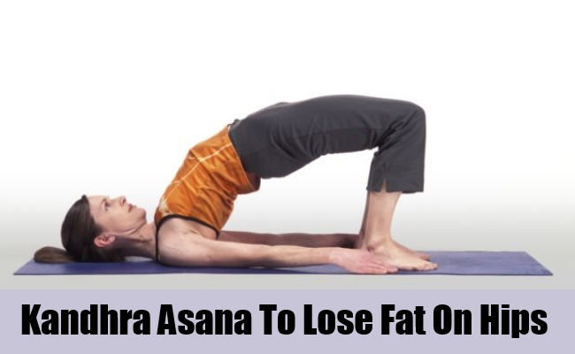 Kandhra Asana To Lose Fat On Hips