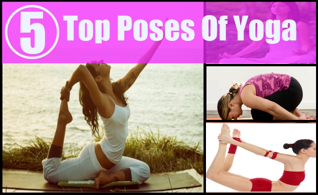 5 Top Poses Of Yoga
