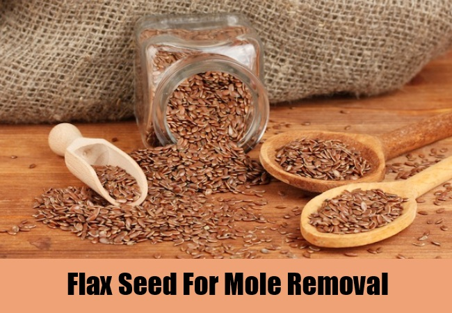 Flax Seed For Mole Removal