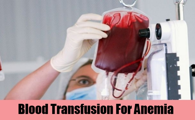 Blood Transfusion For Anemia