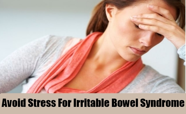 Avoid Stress For Irritable Bowel Syndrome