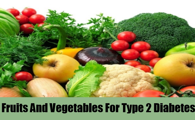 Fruits And Vegetables For Type 2 Diabetes