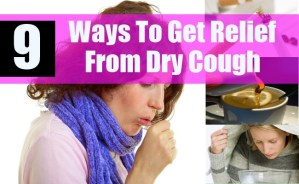 Ways To Get Relief From Dry Cough