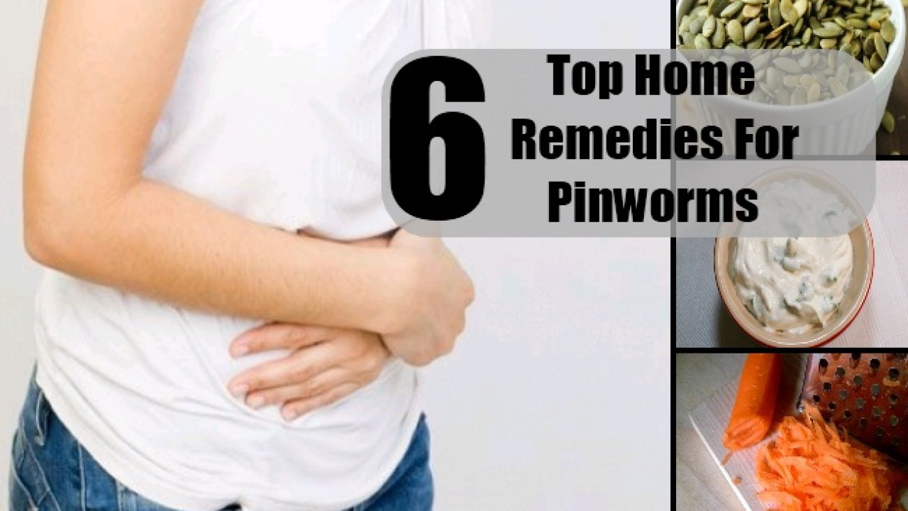 Top 6 Home Remedies For Pinworms - Natural Treatments & Cure For