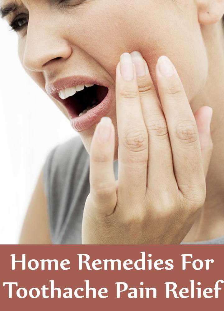 Home Remedies For Toothache Pain Relief