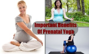 Important Benefits Of Prenatal Yoga